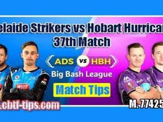 BBL 37th Match Reports ADS vs HBH Toss Lambi Pari Session Tips