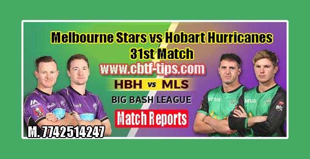 Melbourne Stars vs Hobart Huricanes Match Reports Toss Lambi Pari HBH vs MLS