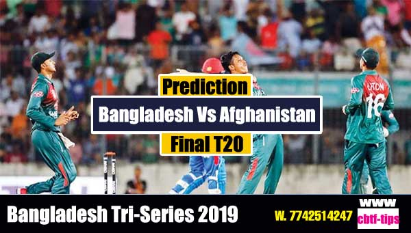 Tri Series Final Cricket Betting Tips Ban vs Afg Final Match Who will win today's Sure Reports Toss Session Lambi Pari