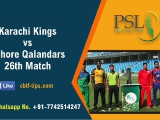 LAH vs KAR 26th PSL T20 Sure Winner Prediction CBTF