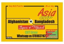 AFG vs BAN Today Match Prediction Super 4 Match 4