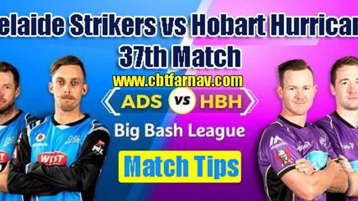 ADS vs HBH BBL 37th Match Prediction HBH vs ADS Toss Lambi Tips
