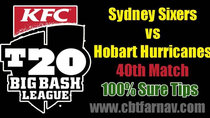 HBH vs SYS BBL 40th Match Prediction SYS vs HBH Toss Lambi Pari Tips