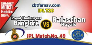 RCB vs RR Today IPL Match No 49th Prediction 100% sure Win Tips