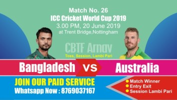 World Cup 2019 Match 26th Ban vs Aus Today Match Prediction