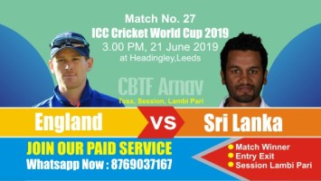 World Cup 2019 Match 27th Eng vs Sl Today Match Prediction