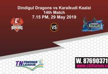 TNPL 2019 DIN vs KAR 14th Match Prediction Today Toss Fancy