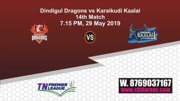 TNPL 2019 DIN vs KAR 14th Match Prediction Today Toss Fancy