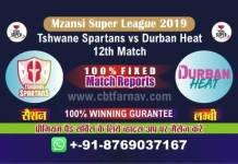 Durban vs Spartan 12th Match Prediction Reports Today MSL Betting Tips