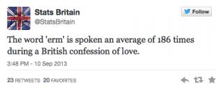 """Le terme """"erm"""" est prononcé à peu près 186 fois dans une déclaration d'amour britannique"""