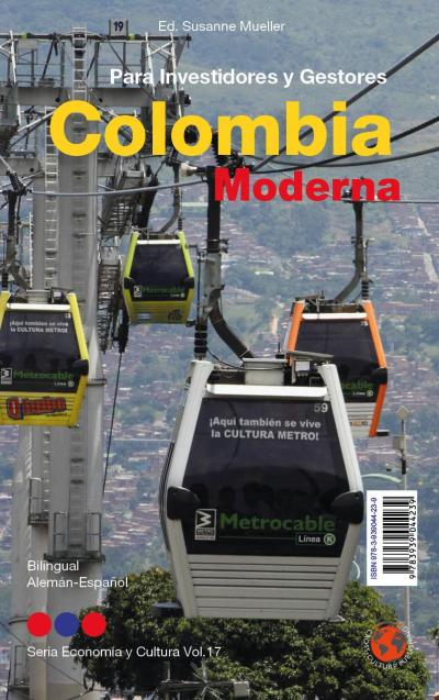 Modernes Kolumbien / Colombia Moderna