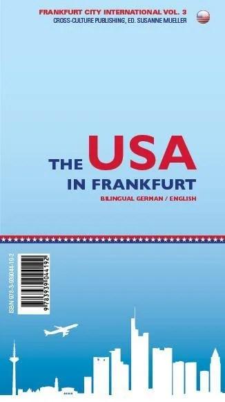 Die USA in Frankfurt / The USA in Frankfurt
