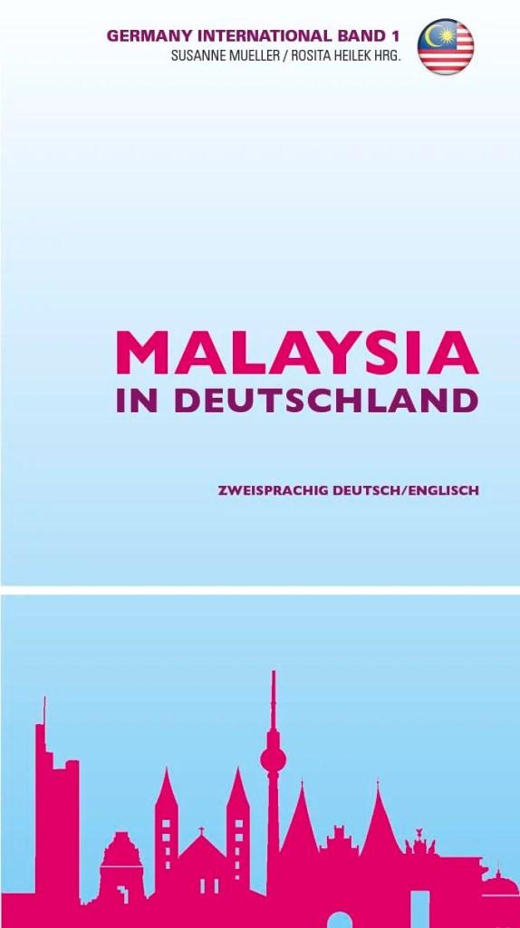 Malaysia in Deutschland / Malaysia in Germany