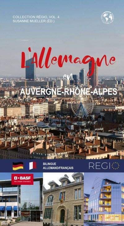 L'Allemagne en Auvergne-Rhône-Alpes/ Deutschland in der Region Auvergne-Rhône-Alpes