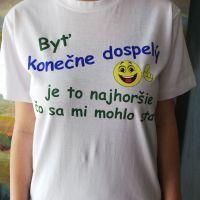 Pánske tričko Byť konečne dospelý…