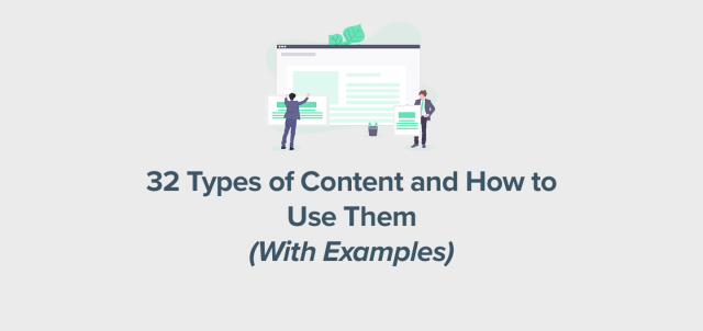 27 Types of Content and How to Use Them (With Examples) - Constant