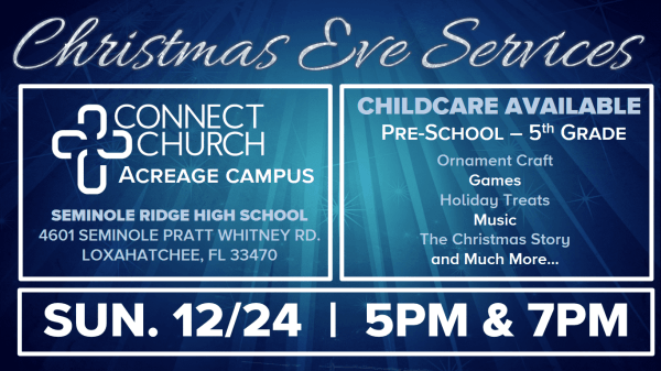 Special Christmas Eve Services | Connect Church