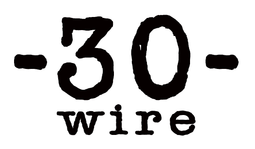 -30- WIRE is a new PR service that does single campaigns for only $399