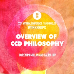Overview of CCD Philosophy