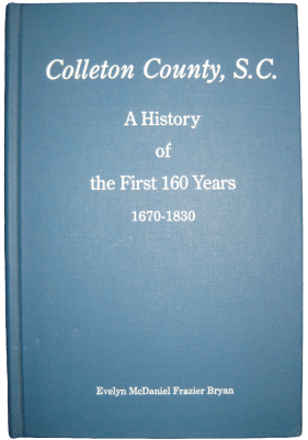 Colleton County History 160 Book