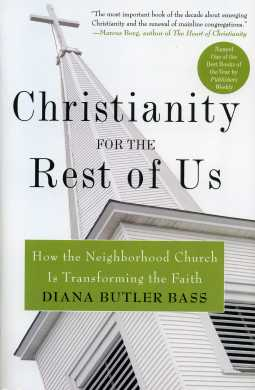 Diana Butler Bass' Christianity for the Rest of Us