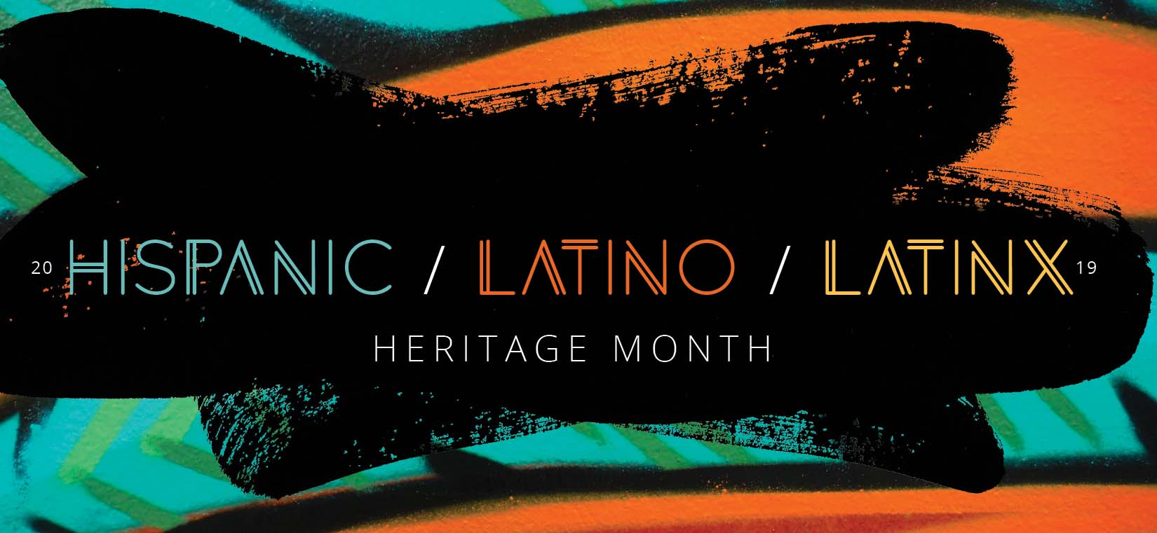 Hispanic/Latino/Latinx Heritage Month Banner