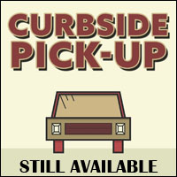 Curbside Pick-Up Still Available