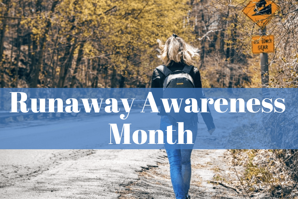 Runaway Awareness Month