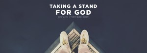 1920x692_Nehemiah1-2_Taking_A_Stand_For_God
