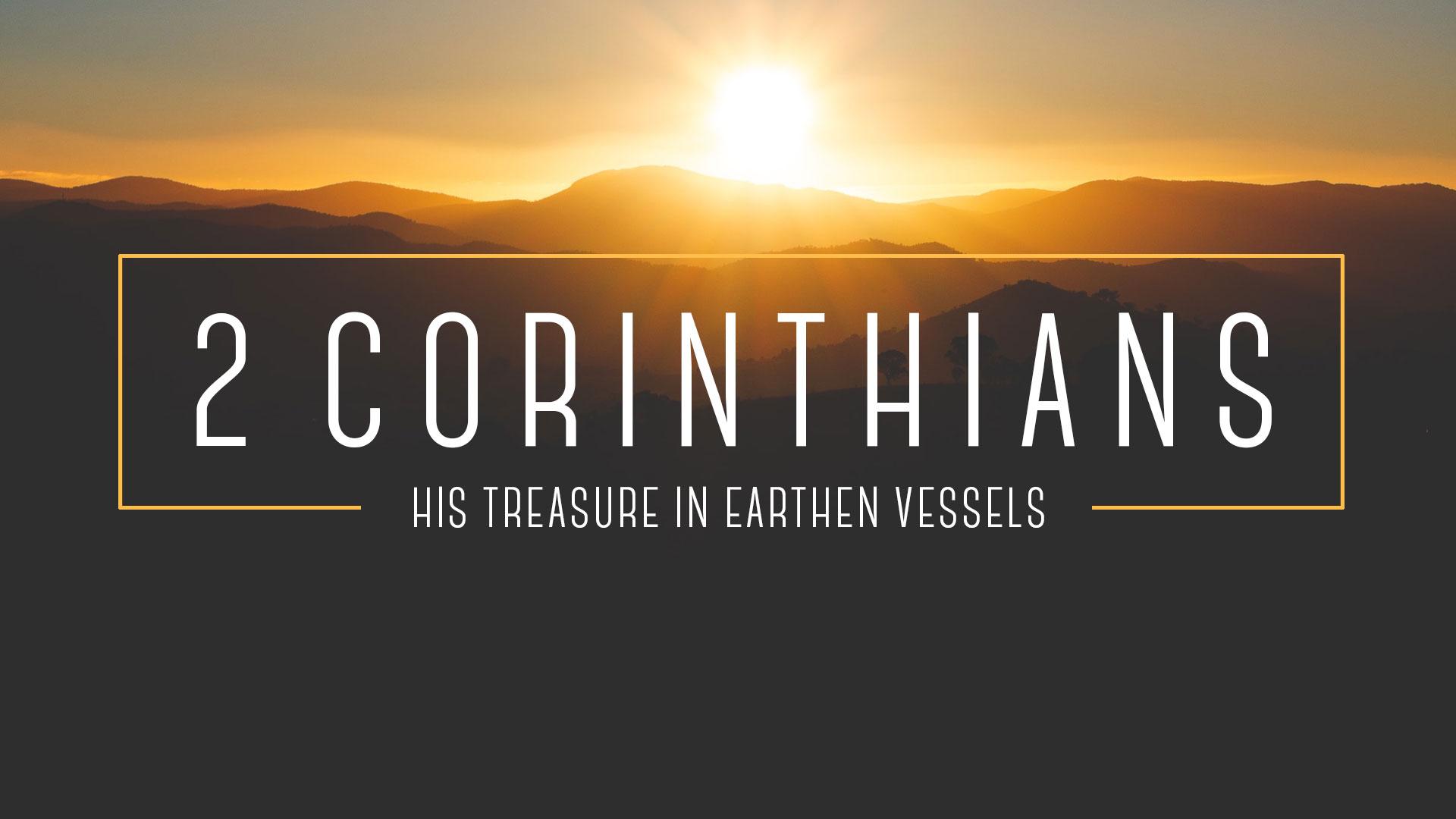 "2 Corinthians 6:11-7:1 - ""The New Holy Life"""
