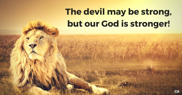 the-devil-may-be-strong-but-our-god-is-stronger1