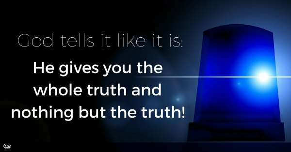 god-tells-it-like-it-is-the-whole-truth-and-nothing-but-the-truth