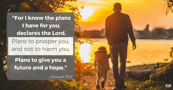 i-have-a-plan-for-you-my-child-a-plan-to-prosper-you-not-harm-you-a-plan-to-give-you-a-future-and-a-hope