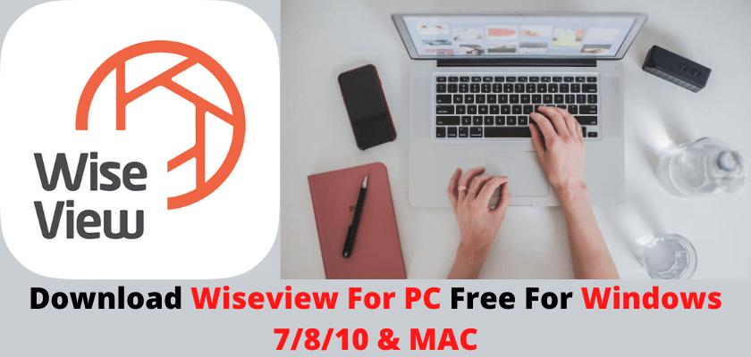 Wiseview for PC