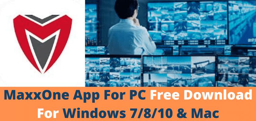 MaxxOne App For PC