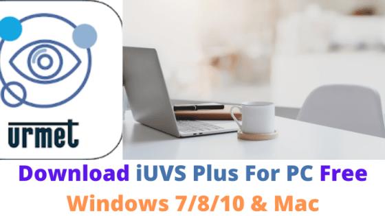 iUVS Plus For PC