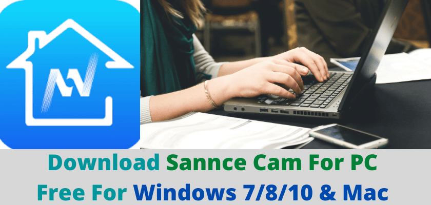 Sannce Cam For PC