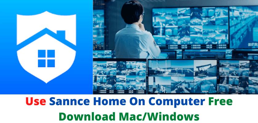 Sannce Home On Computer