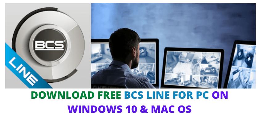 BCS LINE FOR PC