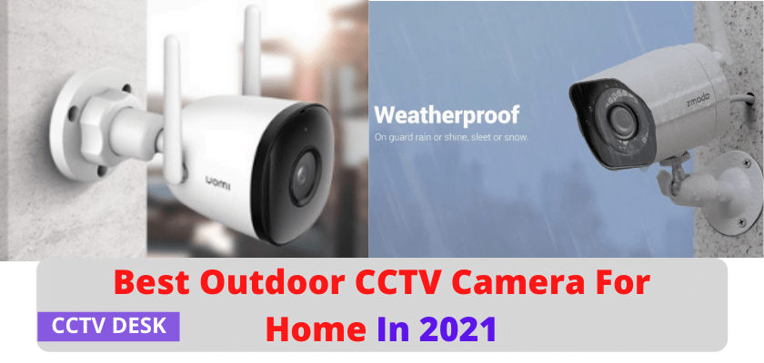 BEST OUTDOOR CCTV CAMERA
