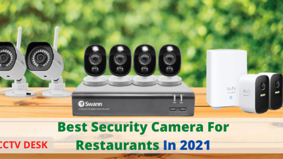 BEST SECURITY CAMERA FOR RESTAURANT