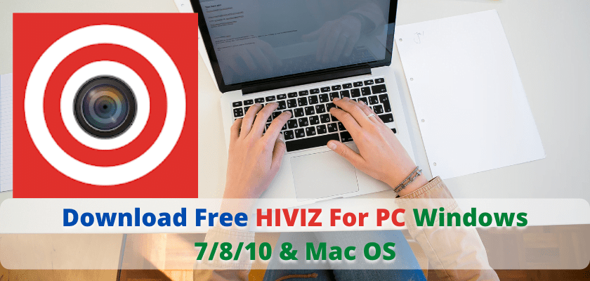 HIVIZ For PC