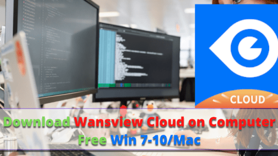 Wansview Cloud on Computer