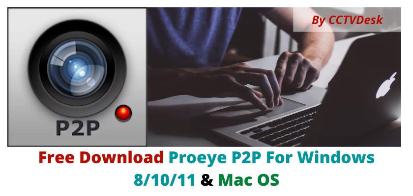 Proeye P2P For Windows