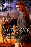 KNIGHT DREAMS, October 6, 2009
