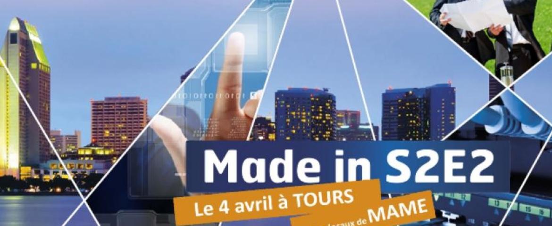 """Nous serons présents à la 3ème édition de """"Made in S2E2"""""""