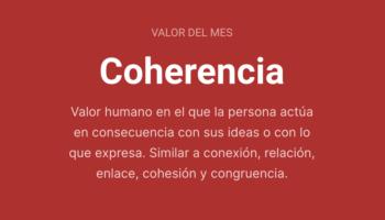 Valor del Mes - Coherencia