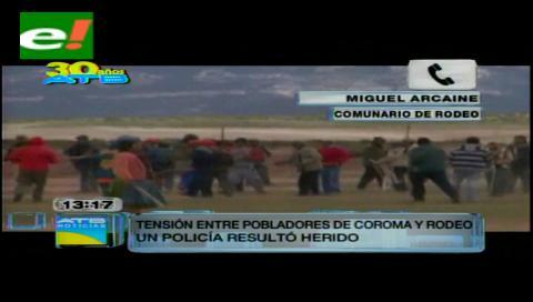 Enfrentamientos entre comunarios de Rodeo y Coroma