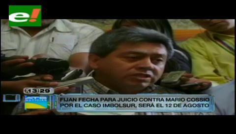 Fijan el inicio del juicio oral contra Mario Cossío