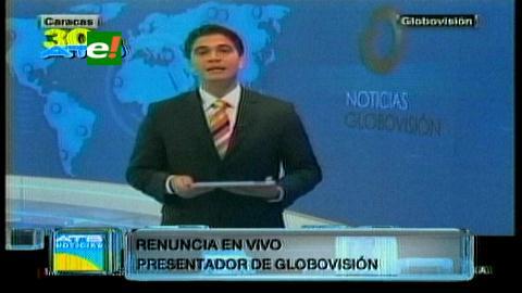 Venezuela: Un presentador de Globovisión anuncia su dimisión en mitad del informativo